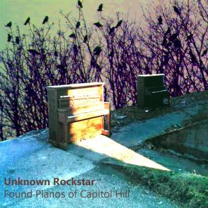 unknown-rockstar-found-pianos-of-capitol-hill-cdfront